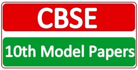 CBSE 10th Model Papers 2019