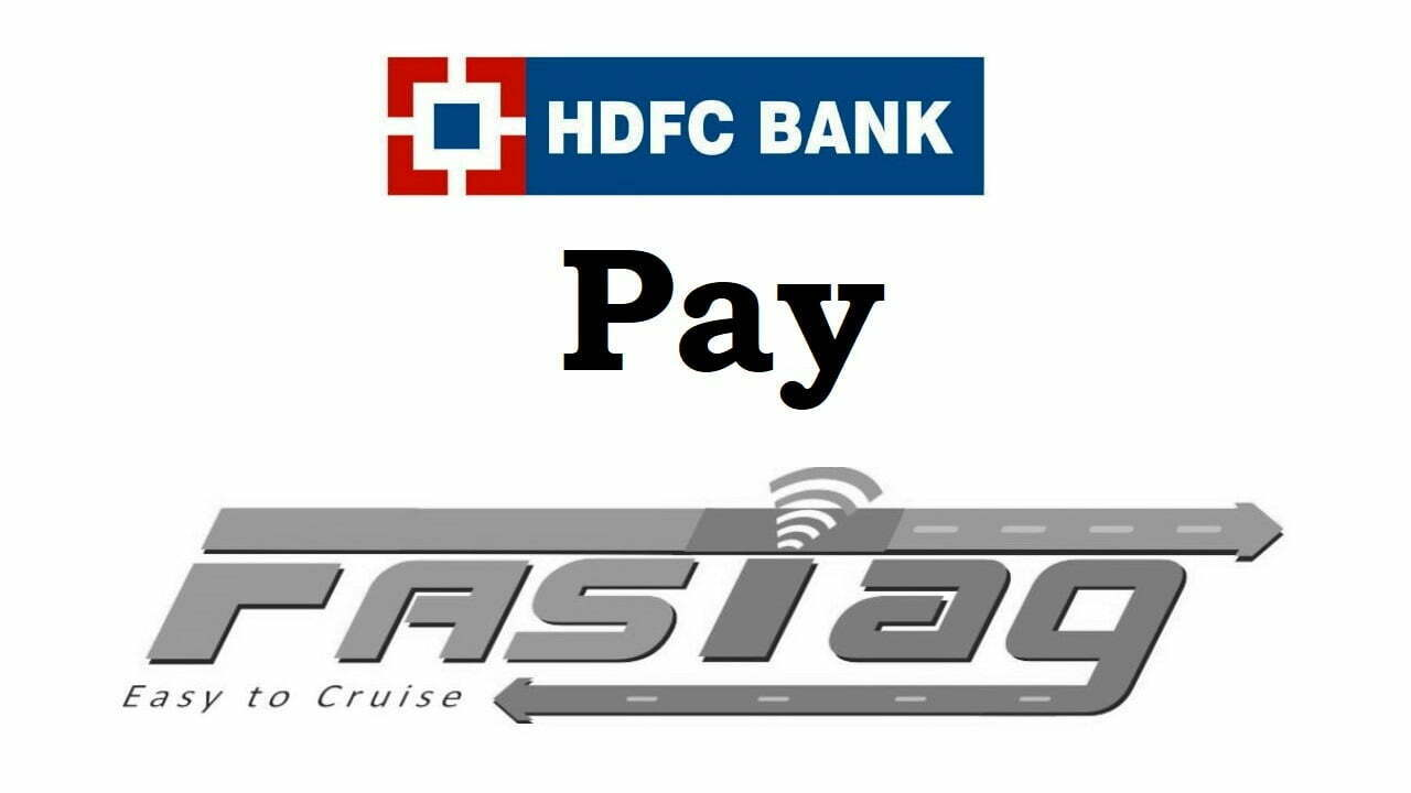 Pay Fastag via HDFC Bank