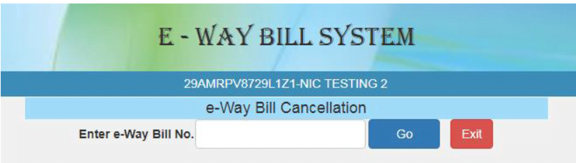 e-Way Bill Cancelation
